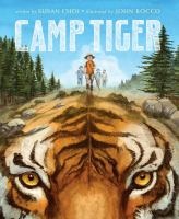 Camp+tiger by Choi, Susan © 2019 (Added: 10/15/19)