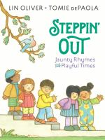 Steppin' Out: Jaunty Rhymes for Playful Times