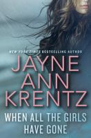 When All The Girls Have Gone by Krentz, Jayne Ann © 2016 (Added: 11/29/16)