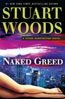 Naked Greed by Woods, Stuart © 2015 (Added: 7/15/15)