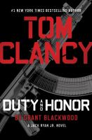 Tom Clancy Duty And Honor by Blackwood, Grant © 2016 (Added: 6/14/16)