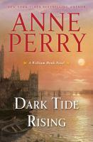 Dark tide rising : a William Monk novel