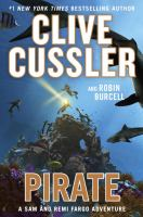 Pirate : A Sam And Remi Fargo Adventure by Cussler, Clive © 2016 (Added: 9/14/16)