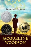 Cover art for Brown Girl Dreaming by Jacqueline Woodson