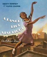 Book cover: A Dance Like Starlight: One Ballerina's Dream
