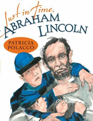 cover photo: Just in Time, Abraham Lincoln