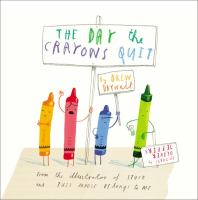 The Day the Crayons Quit Drew Daywald