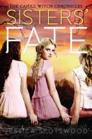 Cover of Sisters' Fate by Jessica Spotswood