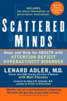 Details about Scattered minds : hope and help for adults with attention deficit hyperactivity disorder