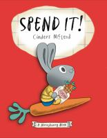 Spend+it++a+moneybunny+book by McLeod, Cinders © 2019 (Added: 4/4/19)