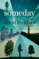 Someday by Levithan, David © 2018 (Added: 10/3/18)