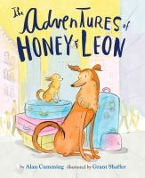 The+adventures+of+honey++leon by Cumming, Alan © 2017 (Added: 6/28/19)