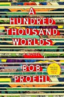 Cover art for A Hundred Thousand Worlds