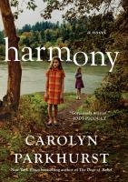 Harmony : A Novel by Parkhurst, Carolyn © 2016 (Added: 8/17/16)