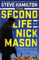 The Second Life Of Nick Mason by Hamilton, Steve © 2016 (Added: 5/17/16)