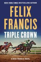 Triple Crown by Francis, Felix © 2016 (Added: 10/11/16)