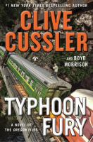 Typhoon Fury : A Novel Of The Oregon Files by Cussler, Clive © 2017 (Added: 11/7/17)