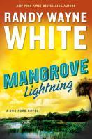 Mangrove Lightning by White, Randy Wayne © 2017 (Added: 3/21/17)