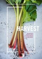 Harvest : Unexpected Projects Using 47 Extraordinary Garden Plants by Bittner, Stefani © 2017 (Added: 2/13/17)