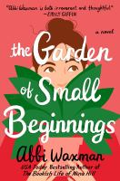 Cover art for The Garden of Small Beginnings