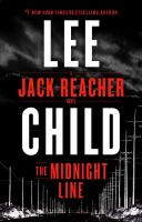 The Midnight Line : A Jack Reacher Novel by Child, Lee © 2017 (Added: 11/7/17)