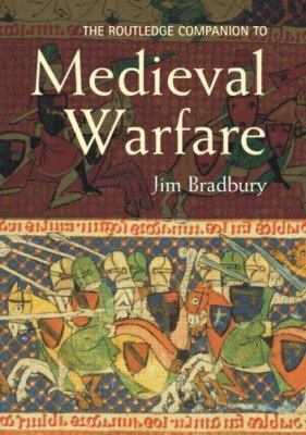 book cover for the Routledge companion to medieval warfare