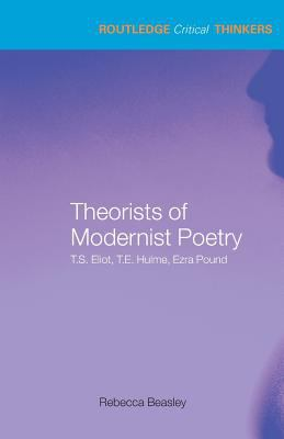 Cover for Theorists of Modernist Poetry