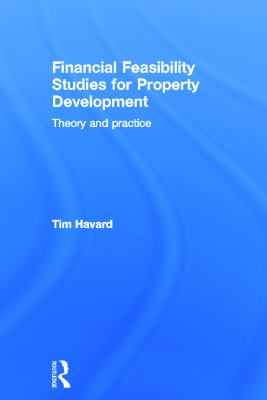 Cover Art - Financial feasibility studies for property development : theory and practice