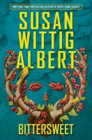 Bittersweet by Albert, Susan Wittig © 2015 (Added: 4/7/15)