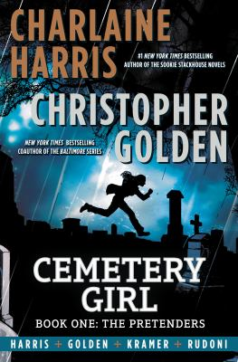 Cemetery Girl. Book One, The Pretenders cover