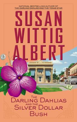 cover of The Darling Dahlias and the Silver Dollar Bush