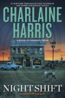 Night Shift by Harris, Charlaine © 2016 (Added: 5/3/16)