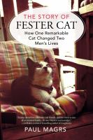 The Story Of Fester Cat by Magrs, Paul © 2014 (Added: 3/2/15)