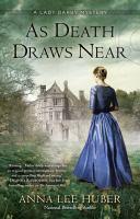 As Death Draws Near by Huber, Anna Lee © 2016 (Added: 7/11/16)