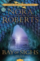 Bay Of Sighs by Roberts, Nora © 2016 (Added: 7/14/16)