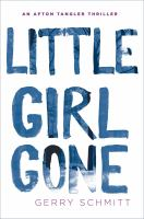 Little Girl Gone by Schmitt, Gerry © 2016 (Added: 9/9/16)