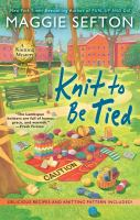 Knit To Be Tied by Sefton, Maggie © 2016 (Added: 8/15/16)