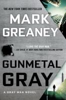 Gunmetal Gray by Greaney, Mark © 2017 (Added: 2/14/17)