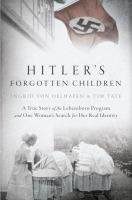 Hitler's Forgotten Children by Oelhafen, Ingrid von © 2016 (Added: 7/13/16)