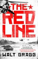 The Red Line : A Novel by Gragg, Walt © 2017 (Added: 5/22/17)