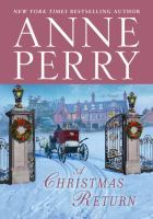 A Christmas Return : A Novel by Perry, Anne © 2017 (Added: 11/7/17)