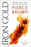 Iron Gold by Brown, Pierce © 2018 (Added: 1/16/18)