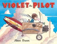 Violet+the+pilot by Breen, Steve © 2016 (Added: 9/21/16)