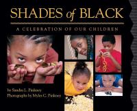 Shades of Black: A Celebration of Our Black Children