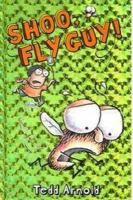 Cover art for Shoo, Fly Guy!