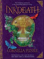 Inkdeath by Funke, Cornelia © 2008 (Added: 9/7/17)