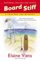 Board Stiff : A Dead-end Job Mystery by Viets, Elaine &copy; 2013 (Added: 5/6/13)