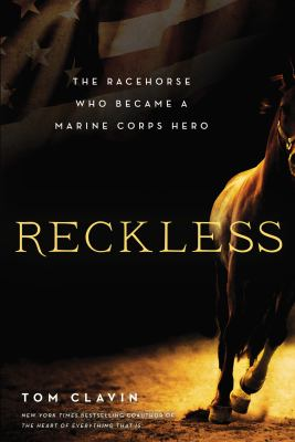 cover of Reckless: The Racehorse who Became a Marine Corps Hero