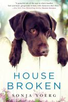 House Broken by Yoerg, Sonja Ingrid © 2015 (Added: 4/23/15)