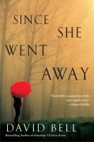 Cover art for Since She Went Away